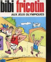 Bibi Fricotin Au Jeux Olympiques - Couverture - Format classique