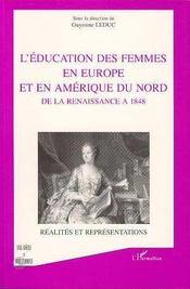 L'Education Des Femmes En Europe Et En Amerique Du Nord De La Renaissance A 1848 - Intérieur - Format classique