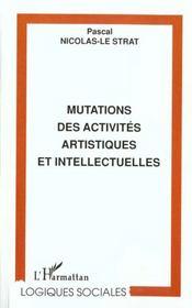 Mutations Des Activites Artistiques Et Intellectuelles - Intérieur - Format classique