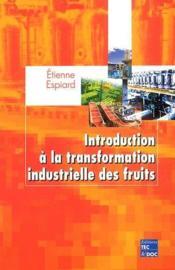 Introduction à la transformation industrielle des fruits - Couverture - Format classique