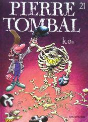 Pierre Tombal t.21 ; k.os - Intérieur - Format classique