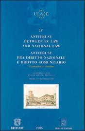 Antitrust between ec law et national law - Couverture - Format classique