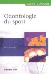 Odontologie Du Sport - Couverture - Format classique