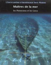 L'Encyclopedie D'Archeologie Sous-Marine T.2 ; Maitres De La Mer ; Les Pheniciens Et Les Grecs - Intérieur - Format classique