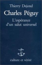 Charles Peguy L Esperance D Un Salut Universel - Couverture - Format classique