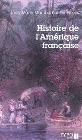 Histoire De L'Amerique Francaise - Intérieur - Format classique