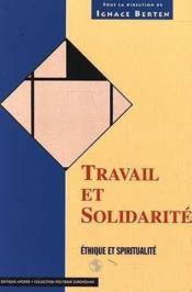 Travail et solidarite - Couverture - Format classique