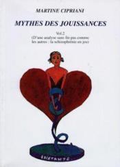 Mythes Des Jouissances Vol.2 - Couverture - Format classique