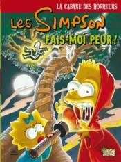 Les Simpson - la cabane des horreurs T.1 ; fais-moi peur ! - Couverture - Format classique