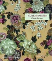 Papiers peints ; poésie des murs - Couverture - Format classique