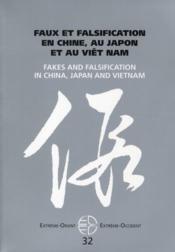 Revue Extreme Orient Extreme Occident N.32 ; Faux Et Falsification En Chine Au Japon Et Au Viêt Nam - Couverture - Format classique