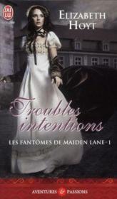 Les fantômes de Maiden Lane t.1 ; troubles intentions - Couverture - Format classique