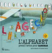 L'alphabet prend l'avion pour Zanzibar - Couverture - Format classique