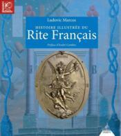 Histoire illustrée du rite français - Couverture - Format classique