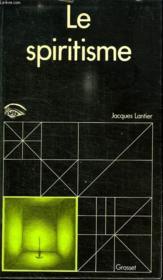 Le Spiritisme. - Couverture - Format classique