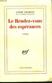 Le Rendez Vous Des Esperances. - Couverture - Format classique