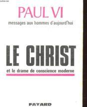 Le Christ Et Le Drame De Conscience Moderne - Couverture - Format classique