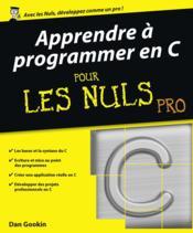 Apprendre à programmer en C pour les nuls - Couverture - Format classique