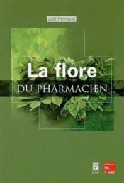 La flore du pharmacien - Couverture - Format classique