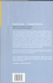 Explication-comprehension. regards sur les sources et l'actualite d'une controverse epistemologique - 4ème de couverture - Format classique