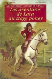 Les Aventures De Lara Au Stage Poney - Couverture - Format classique
