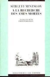 A La Recherche Des Ames Mortes - Couverture - Format classique