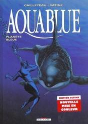 Aquablue T.2 ; planète bleue - Couverture - Format classique