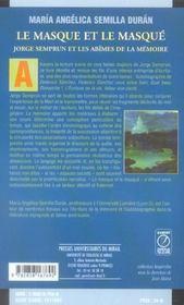 Le Masque Et Le Masque : Jorge Semprun Et Les Abimes De La Memoire - 4ème de couverture - Format classique