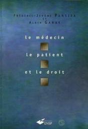 Le Medecin Le Patient Et Le Droit - Couverture - Format classique