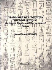 Grammaire de l'égyptien hiéroglyphique du moyen empire au début du nouvel empire - Intérieur - Format classique