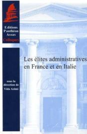 Les élites administratives en France et en Italie - Couverture - Format classique