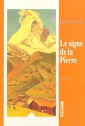 Le signe de la pierre - Couverture - Format classique