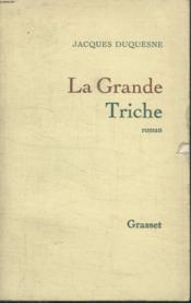 La Grande Triche. - Couverture - Format classique