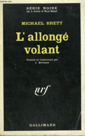 L'Allonge Volant. Collection : Serie Noire N° 1257 - Couverture - Format classique