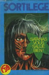 Sortilege. Trimestriel N°1. Satanas Vous Salue Bien ! - Couverture - Format classique