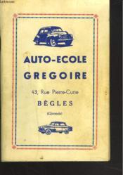 Code Rousseau. Auto-Ecole Gregoire. Begles, Gironde. - Couverture - Format classique