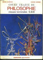 Court Traite De La Connaissance. Classes Terminales C.D.E. Preface De Jean Rostand. - Couverture - Format classique