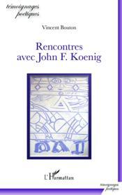 Rencontres avec John F. Koenig - Couverture - Format classique