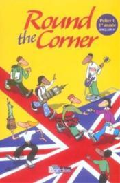 ROUND THE CORNER ; anglais ; 6ème ; palier 1, 1ère année ; manuel (édition 2006) - Couverture - Format classique