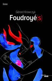 Foudroyés - Couverture - Format classique