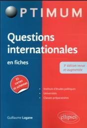 Questions internationales en fiches (3e édition) - Couverture - Format classique