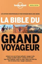 La bible du grand voyageur (4e édition) - Couverture - Format classique