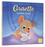 Grisette, la petite souris - Couverture - Format classique