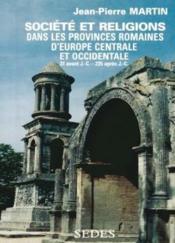 Societe et religions dans les provinces romaines d'europe centrale et occidentale - Couverture - Format classique