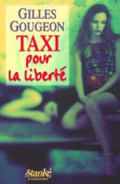 Taxi pour la liberte - Couverture - Format classique