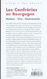 Les Confreries En Bourgogne ; Histoire Vins Gastronomie Confreries - 4ème de couverture - Format classique