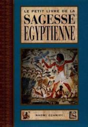 Le Petit Livre De La Sagesse Egyptienne - Couverture - Format classique