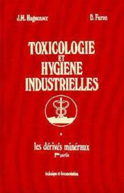 Toxicologie et hygiene industrielles t.2 ; derives mineraux ; 2e partie - Couverture - Format classique