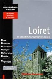 Encyclopedies Regionales ; Loiret - Couverture - Format classique