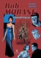 Bob Morane ; objectif equus - Couverture - Format classique